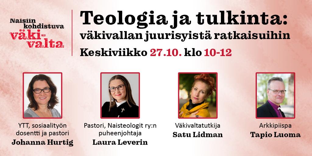 Bannerissa keskustelutilaisuuden tiedot: Teologia ja tulkinta - väkivallan juurisyistä ratkaisuihin -tilaisuus järjestetään 27.10.2021 klo 10-12.